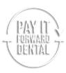 Pay It Forward Dental